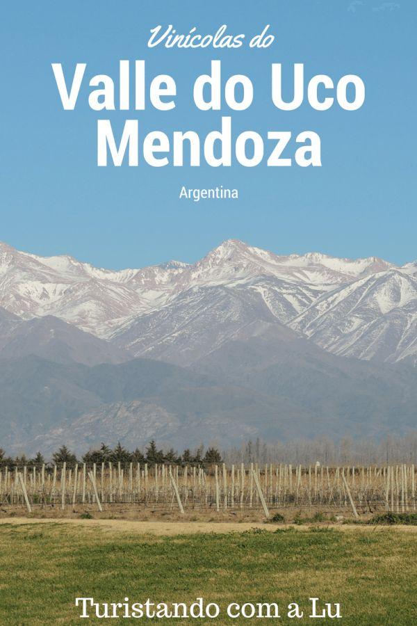 Descubra a região mais bela de Mendoza: o Valle do Uco  Blog de Viagens - Turistando com a Lu