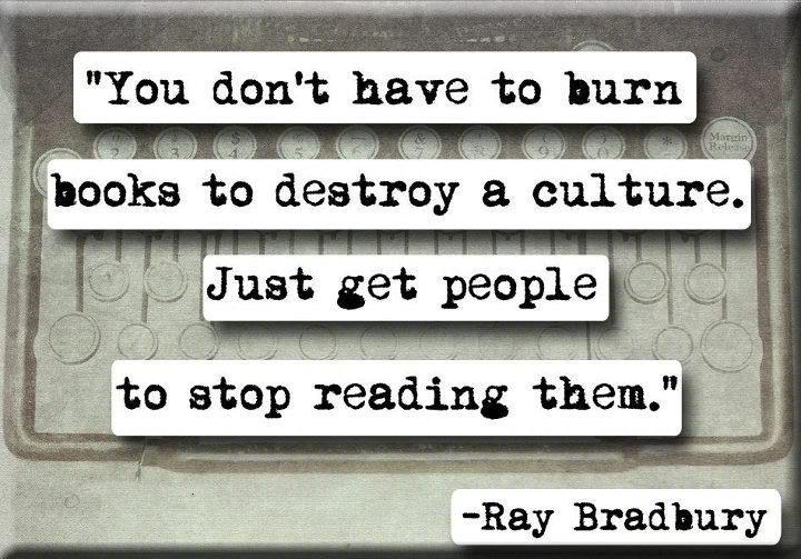 never stop reading.: Reading, Fahrenheit 451, Quotes, Truth, Wisdom, Bradbury Quote, Burn Books, Ray Bradbury