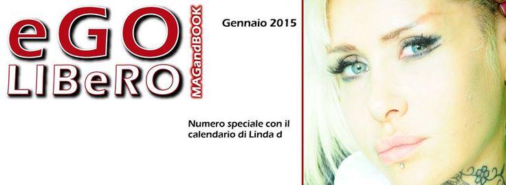 NEWS EGO LIBERO MAGAZINE GENNAIO 2015 NUMERO SPECIALE CON IL CALENDARIO DI LINDA d