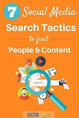 7 Social Media Search Tactics to Find People and Content - @razorsocial