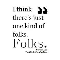 Racism Quotes In To Kill A Mockingbird Inspiration 7 Best Quotes Images On Pinterest  To Kill A Mockingbird Book