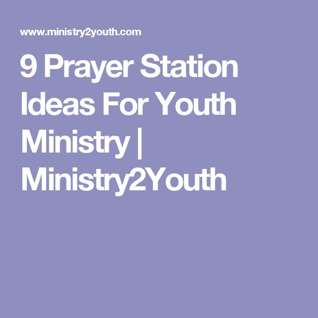 9 Prayer Station Ideas For Youth Ministry | Ministry2Youth