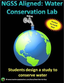Next Generation Science Standards | NGSS Ecology Project | STEM Lab |Water Conservation | Earth Day activity | Middle School Science | Environmental Science