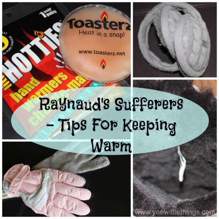Raynaud's Sufferers - Tips For Keeping Warm