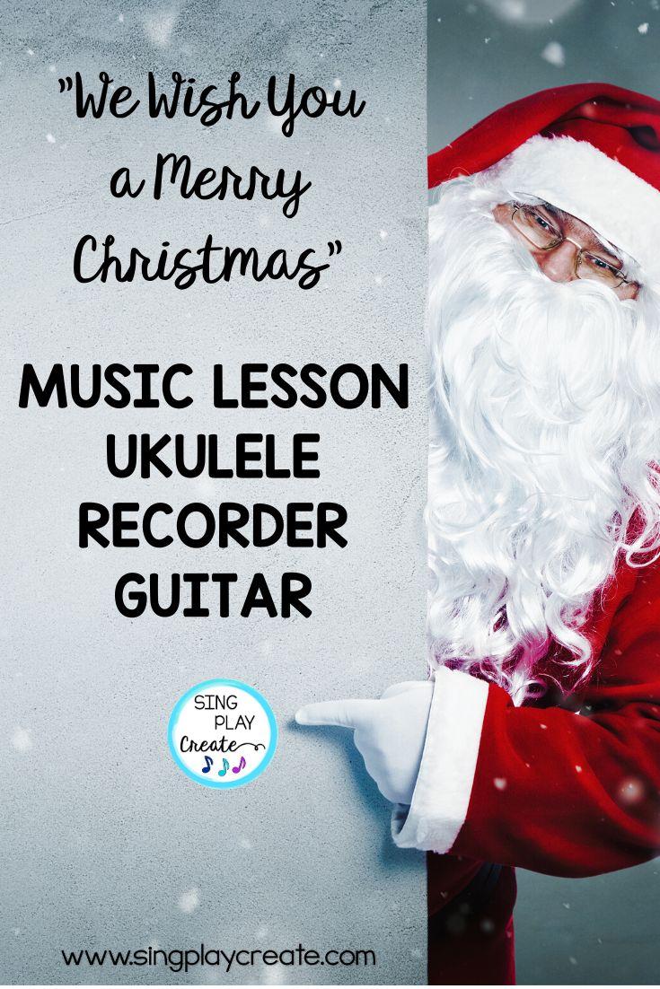 "Christmas Music Lesson ""We Wish You A Merry Christmas"" K"