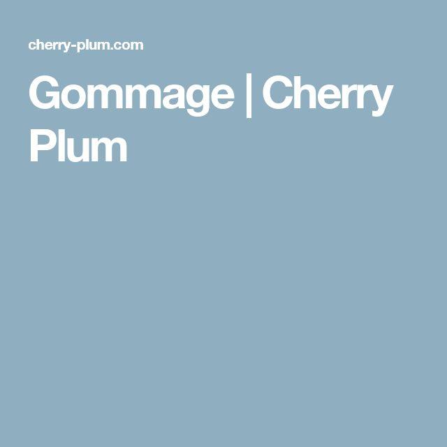 Gommage | Cherry Plum