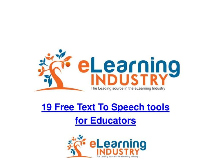 19 free text to speech tools for educators    Free Free to embed the Presentation to your blog or site!    http://www.slideshare.net/elearningindustry/19-free-text-to-speech-tools-for-educators