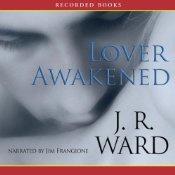 Lover Awakened: Black Dagger Brotherhood, Book 3 | J. R. Ward