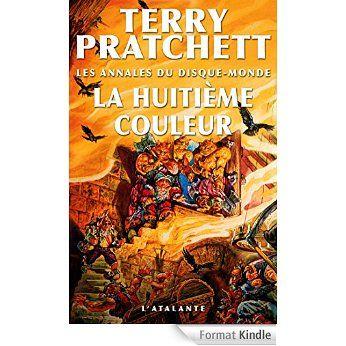 La Huitième Couleur: Les Annales du Disque-monde, T1 eBook: Terry Pratchett, Patrick Couton: Amazon.fr: Boutique Kindle