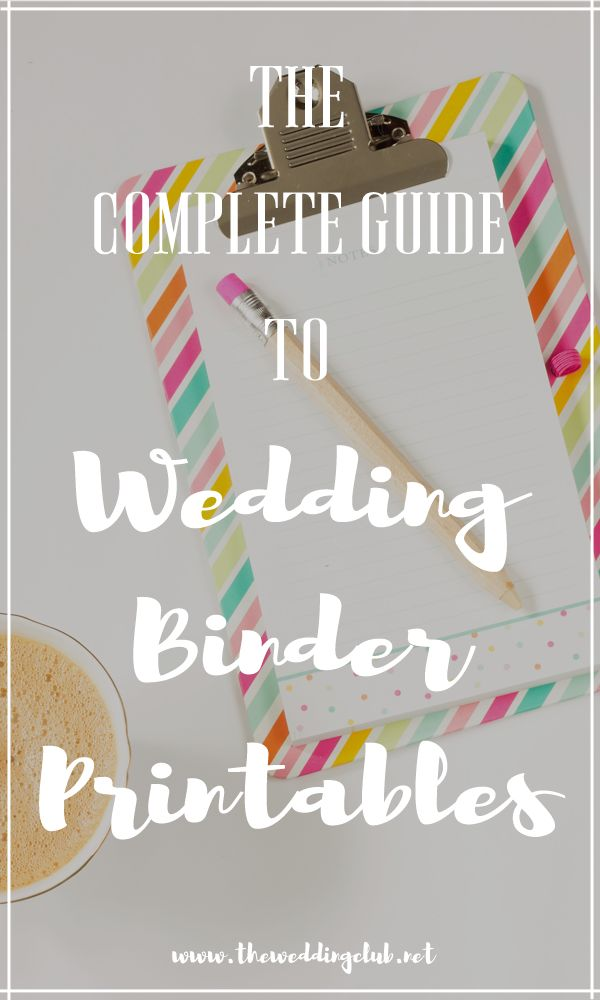The complete guide to wedding binder printables, The complete guide to wedding binder printables, a guide to wedding binders, wedding planning, planner printables, wedding checklists, wedding to do lists, list of duties. Includes a free checklist template!