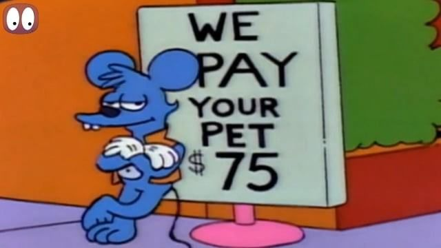 We pay your pet-The Simpsons
