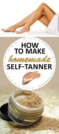 How to Make Homemade Self-Tanner