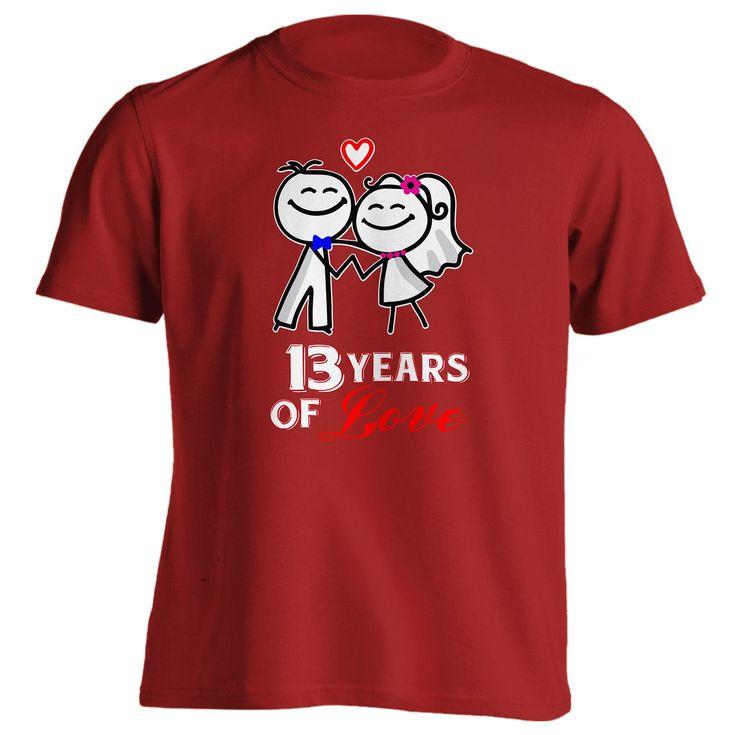 13th Anniversary Gift 13 Years Of Love Shirt