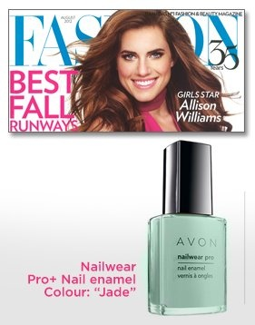 Be sure to check out the August issue of Fashion magazine featuring Avon's Nailwear Pro+ Nail Enamel in Jade. Have you tried this perfect summer shade yet? If not, now's the time... You can get any 2 Avon Nailwear Pro+ Nail Enamels for just $7.99 in Avon's Campaign 16 or 17 Brochures. Don't miss this limited-time offer! Contact your Avon Independent Sales Representative today or visit http://www.ca.avon.com/PRSuite/locator.page to find one near you!