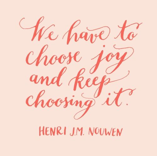 Joy is a choice