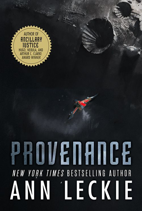 Cover Reveal: PROVENANCE by Ann Leckie