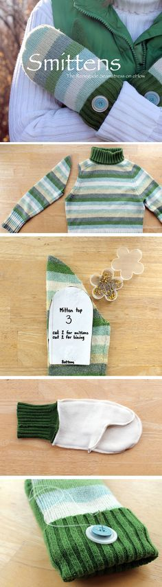 We are just smitten with these adorable mittens made from an old sweater! So easy to craft yourself, and especially a great project for beginners! http://www.ehow.com/ehow-crafts/blog/sweater-to-mittens-smittens/?utm_source=pinterest.com&utm_medium=referral&utm_content=blog&utm_campaign=fanpage