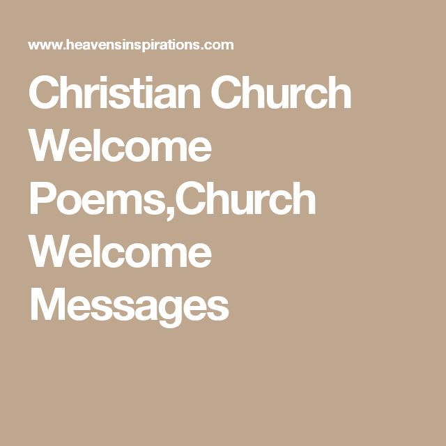 Christian Church Welcome Poems,Church Welcome Messages