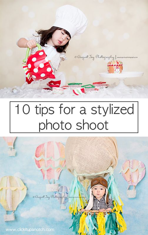 10 tips for a stylized photo shoot by Maria Ibbitson via Click it Up a Notch