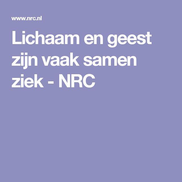 Lichaam en geest zijn vaak samen ziek - NRC