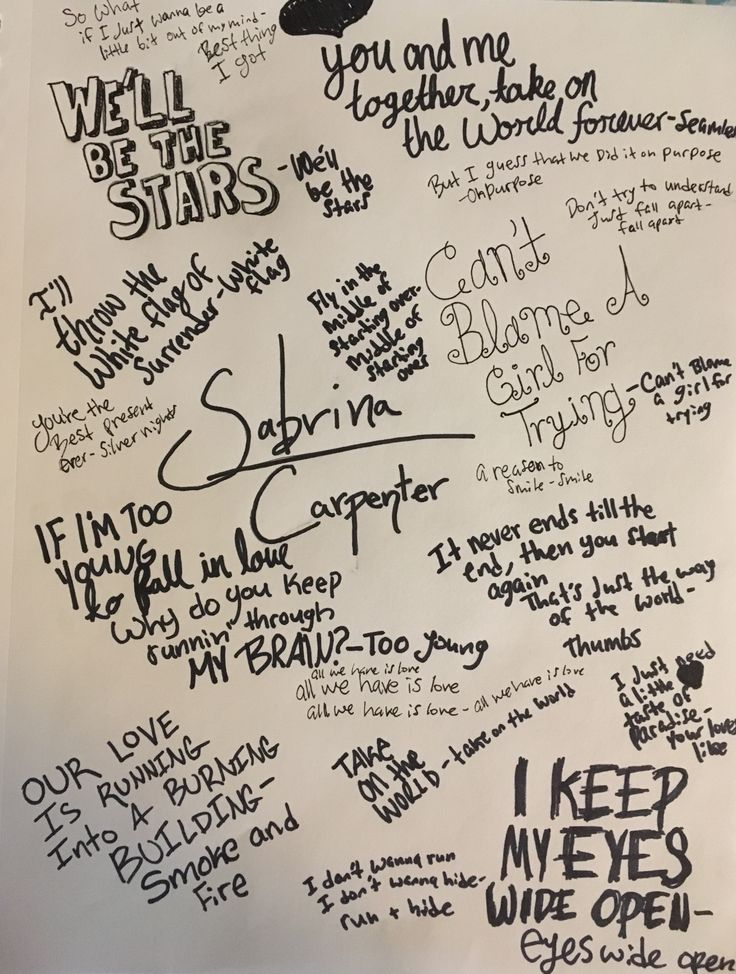 Sabrina carpenter song lyrics I made it for me and my best friend/sister