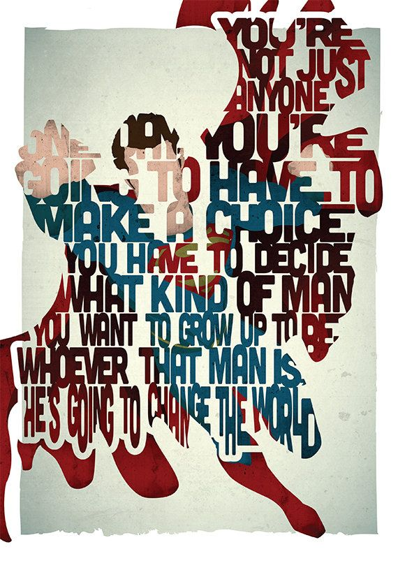 Superman typography print based on a quote from the movie Man Of Steel