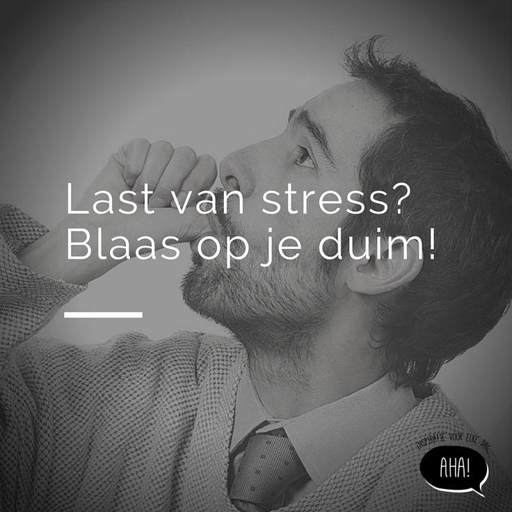 Probeer dit simpel trucje wanneer je last hebt van stress.
