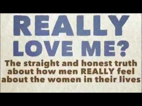 How to Make a Man Love You More - The Truth About Men