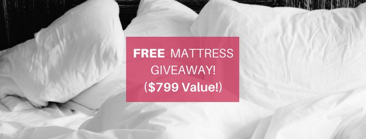 Enter for a chance to get a FREE QUEEN MATTRESS! The prize has a $799 Value! http://woobox.com/ewmi2t/joa56z