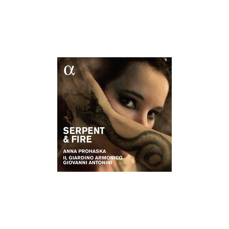 Anna Prohaska & Il Giardino Armonico & Antonini - Serpent & Fire: Music By Purcell / Handel (CD)