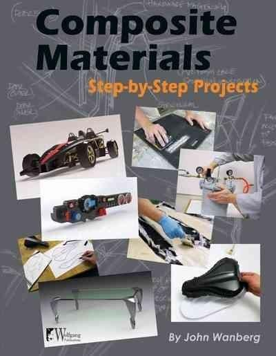 Composite Materials: Step-by-Step Projects