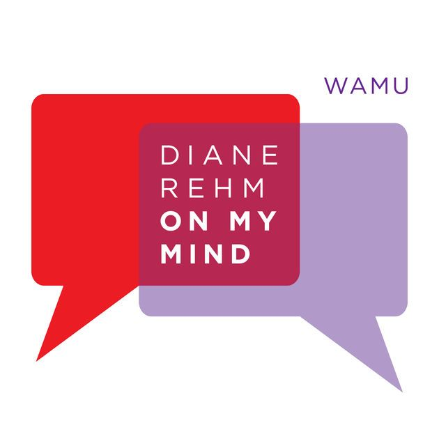 Download past episodes or subscribe to future episodes of Diane Rehm: On My Mind by WAMU for free.