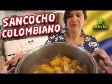 SANCOCHO COLOMBIANO con Aurita – Receta Colombiana…