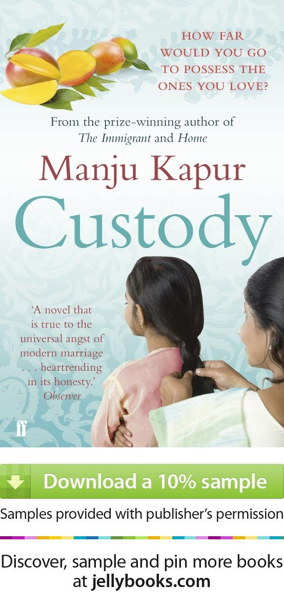 7 best manju kapur images on pinterest authors dont forget and custody by manju kapur download a free ebook sample and give it a fandeluxe Image collections