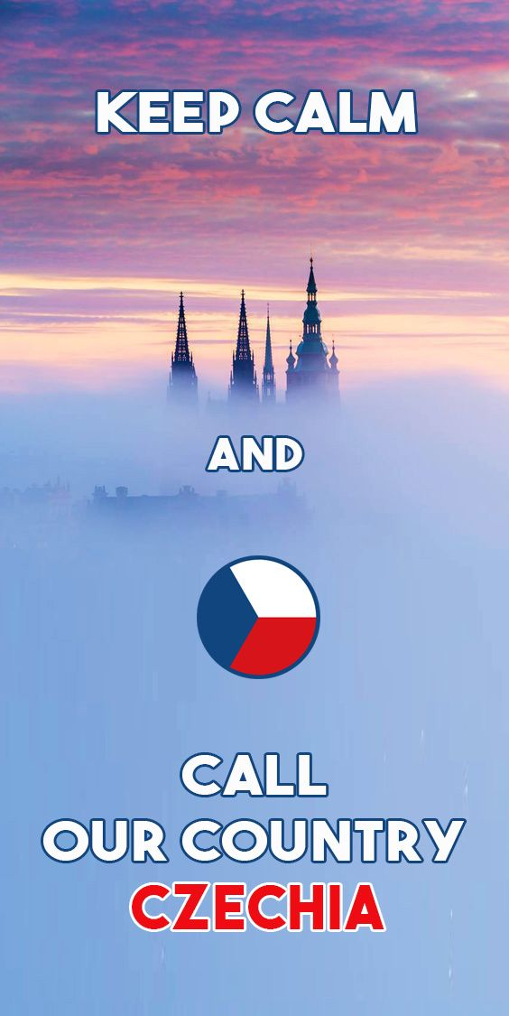 Keep calm and call our country Czechia