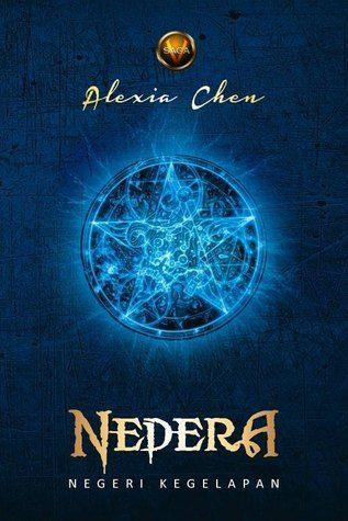 a fantasy novel Vandaria Saga: Nedera Alexia Chen Penerbit Dolphin, Juli 2013 www.vandaria.com