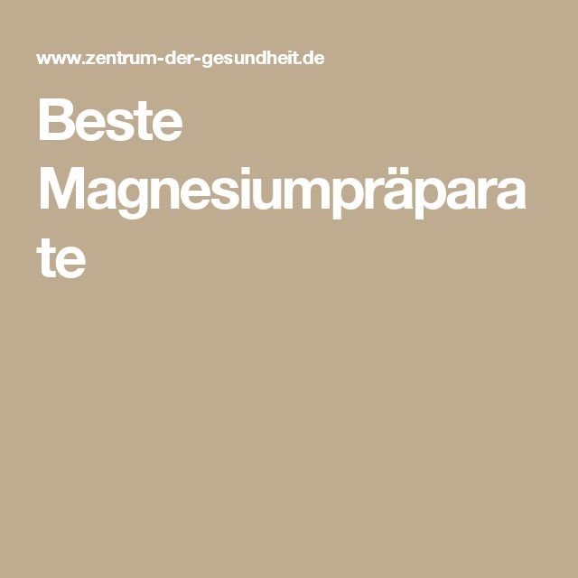 Beste Magnesiumpräparate