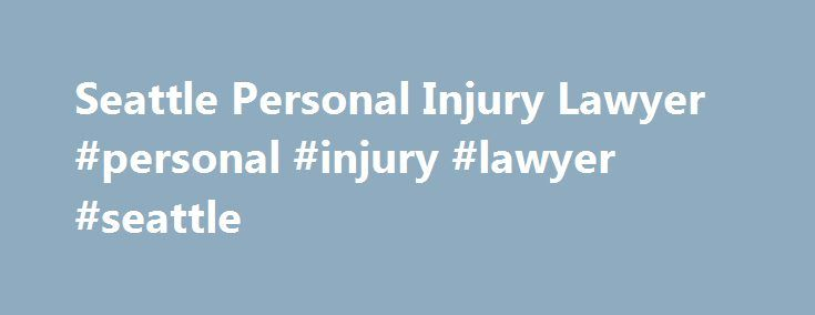 Seattle Personal Injury Lawyer #personal #injury #lawyer #seattle http://tucson.nef2.com/seattle-personal-injury-lawyer-personal-injury-lawyer-seattle/  # Injury Lawyers Serving the Greater Seattle Area Since Matt Dubin graduated from the University of Washington Law School in 1995, Seattle has changed a lot. The Kingdome has been replaced with Safeco and Century Link Fields. We have more buildings, more bike lanes, and so many more people, but we don't have any more roads. This has resulted…