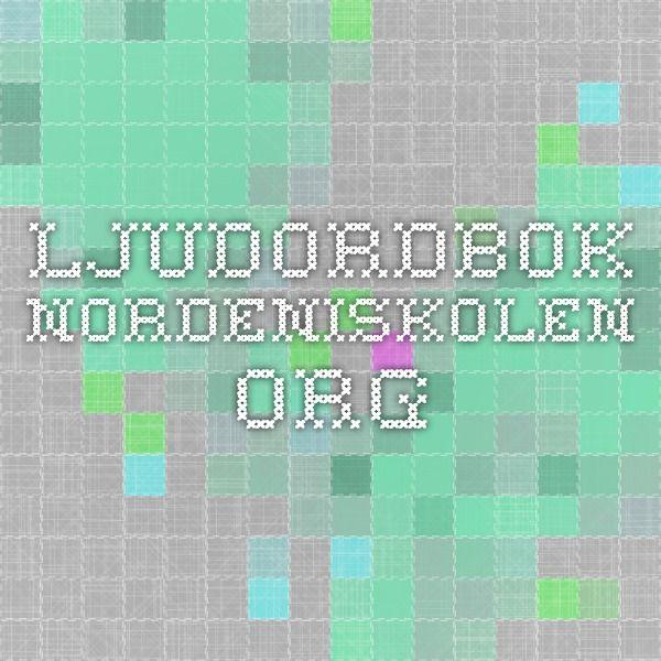 Ljudordbok  nordeniskolen.org