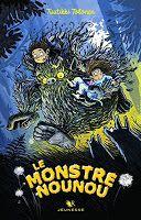 Les lectures de Mylène: Le monstre nounou, tome 1 de Tuutikki Tolonen