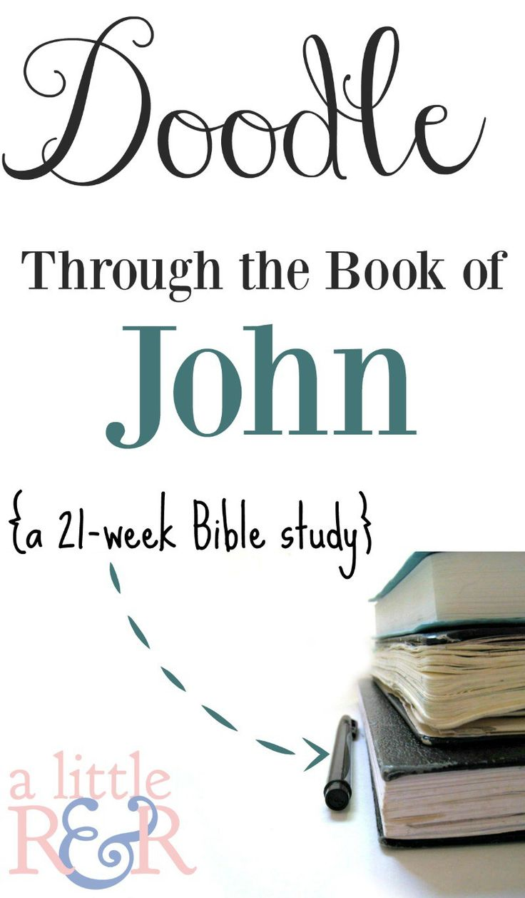 Doodle Through the Book of John - a 21 week study ⋆ A Little R & R
