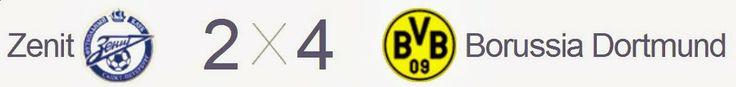 Blog Esportivo do Suiço:  Liga dos Campeões - Oitavas de Final: Borussia bate Zenit e tem um pé nas quartas