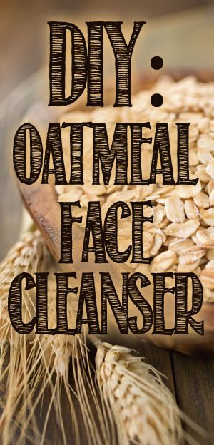 Natural Homemade Face Cleanser from Oatmeal