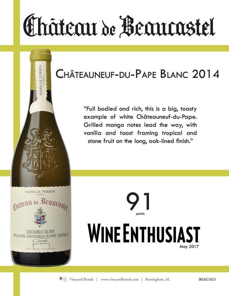 Château de Beaucastel Châteauneuf-du-Pape Blanc 2014 - 91 points - Wine Enthusiast
