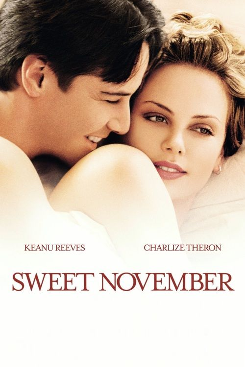 Watch Sweet November (2001) Full Movie Online Free