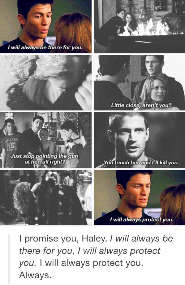 Nathan protecting Haley