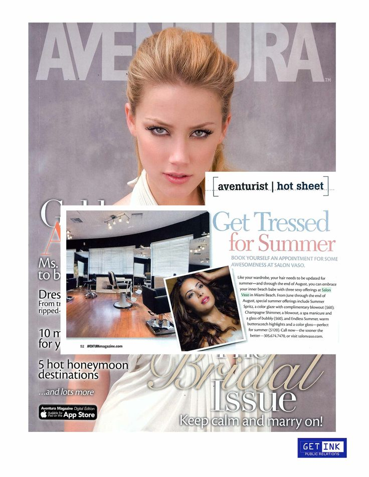 """Get Tressed for Summer"" & check out Aventura Magazine's June issue for a mention of our 2014 summer offerings."