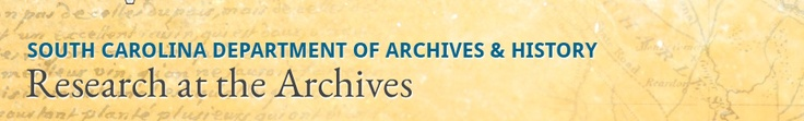 Online Research,  part of South Carolina Department of Archives &  History website, online records index, guide to collections...