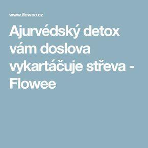 Ajurvédský detox vám doslova vykartáčuje střeva - Flowee