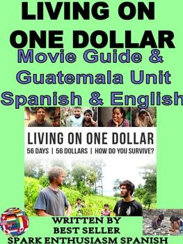 Living on One Dollar Movie Guide and Guatemala Unit in Spa
